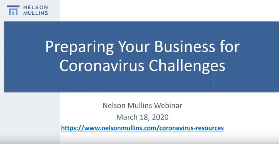Coronavirus – Workplace Management Considerations for Employers Webinar hosted by Nelson Mullins Part 1